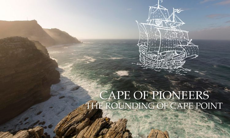 Listen to the stories of Cape Point: The rounding of the Cape