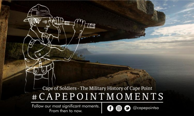 Cape of soldiers - Cape Point's military history