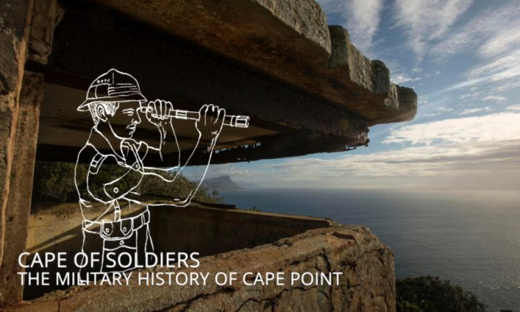 Listen to the stories of Cape Point - The Cape of Soldiers